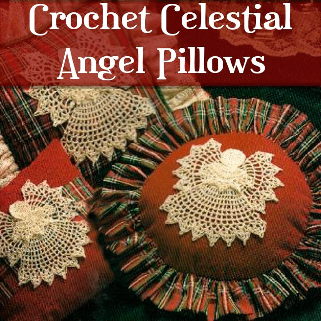 Crochet Celestial Angel Pillows 2020